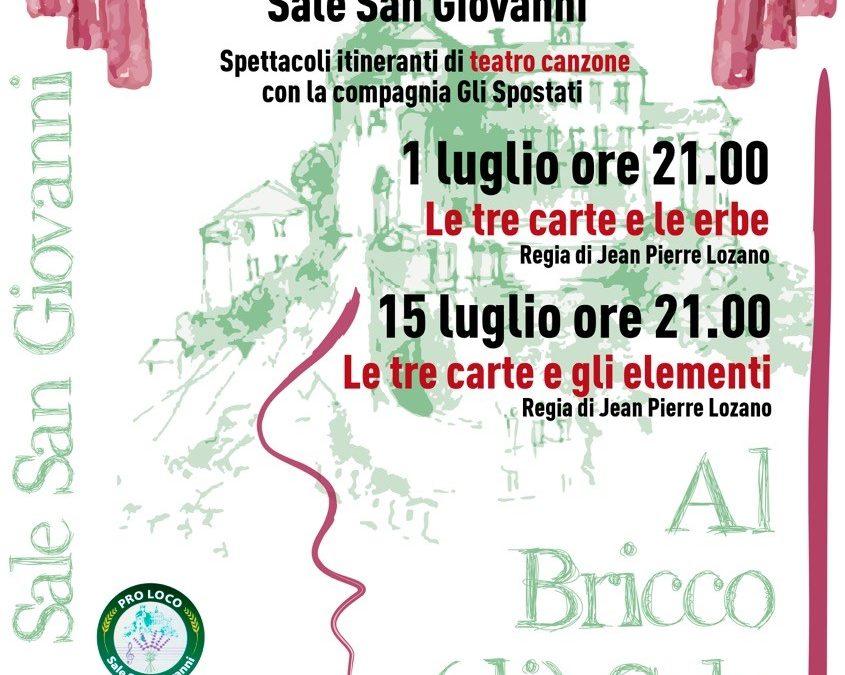 """""""Al Bricco (di) Sale il Teatrale"""": due serate da non perdere. Teatro itinerante, a cielo aperto, sotto le stelle, tra le viuzze del  borgo"""