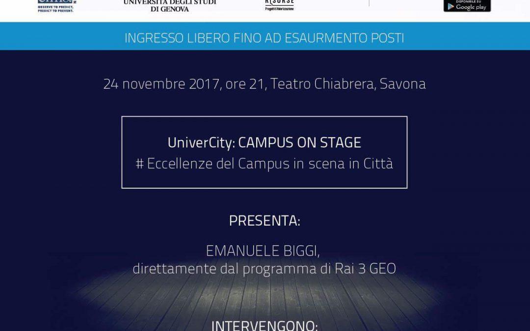UNIVERCITY: CAMPUS ON STAGE, ECCELLENZE DEL CAMPUS IN SCENA IN CITTA' , UNA SERATA DI SPETTACOLO E DIVULGAZIONE AL TEATRO CHIABRERA