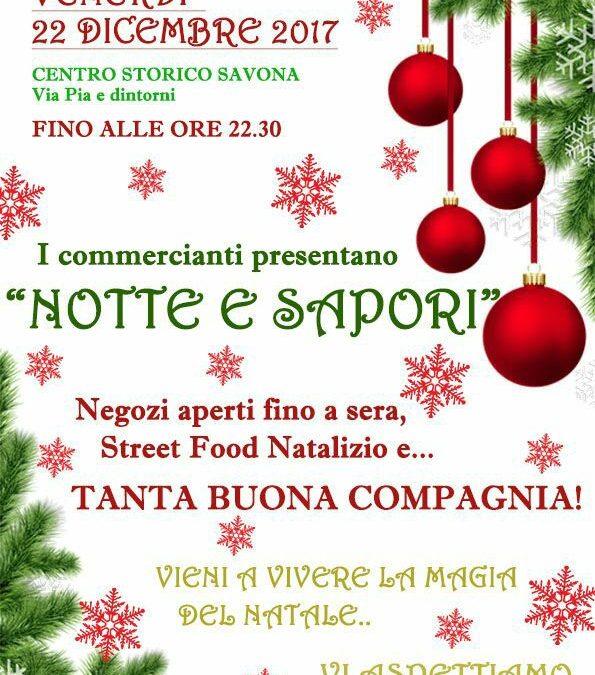 """""""Notte e Sapori"""": una giornata interamente dedicata ai festeggiamenti della magia natalizia"""