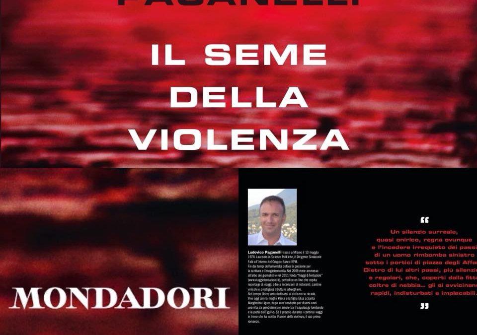 """Ciclo interviste d'autrice – Chiacchierando con Ludovico Paganelli, autore de """"Il seme della violenza"""" (ed. Mondadori Electa)"""