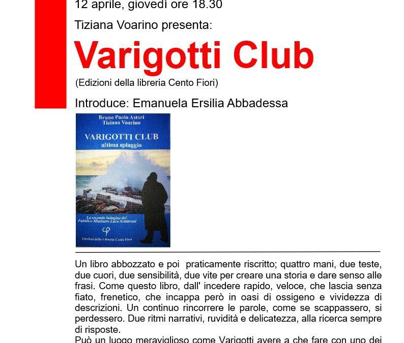 PRESENTAZIONE DEL LIBRO: VARIGOTTI CLUB. ULTIMA SPIAGGIA