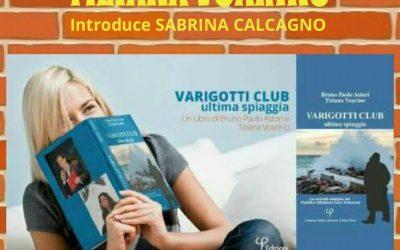 """Invito alla Lettura : Tiziana Voarino e il noir poetico """"Varigotti Club"""""""