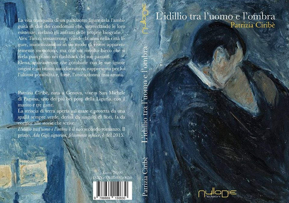 """3 novembre 2017: la presentazione del secondo romanzo di Patrizia Ciribè """"L'idillio tra l'uomo e l'ombra."""""""