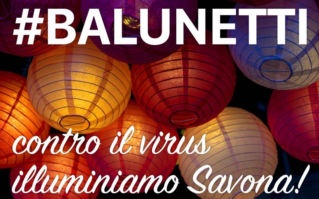 Contro il virus illuminiamo Savona con i balunetti il 18 marzo a Savona con la festa patronale di Nostra Signora della  Misericordia. di Silvano Molinas